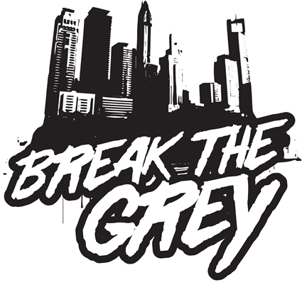 Break the Grey